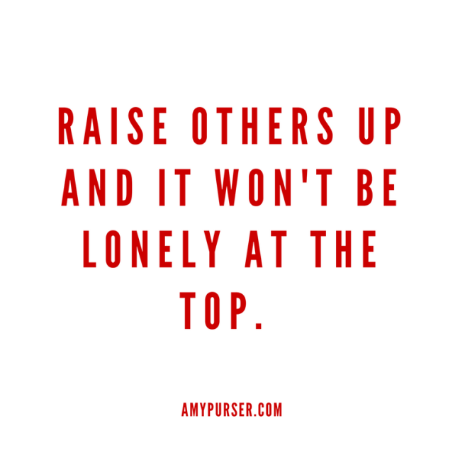 Raise others up!